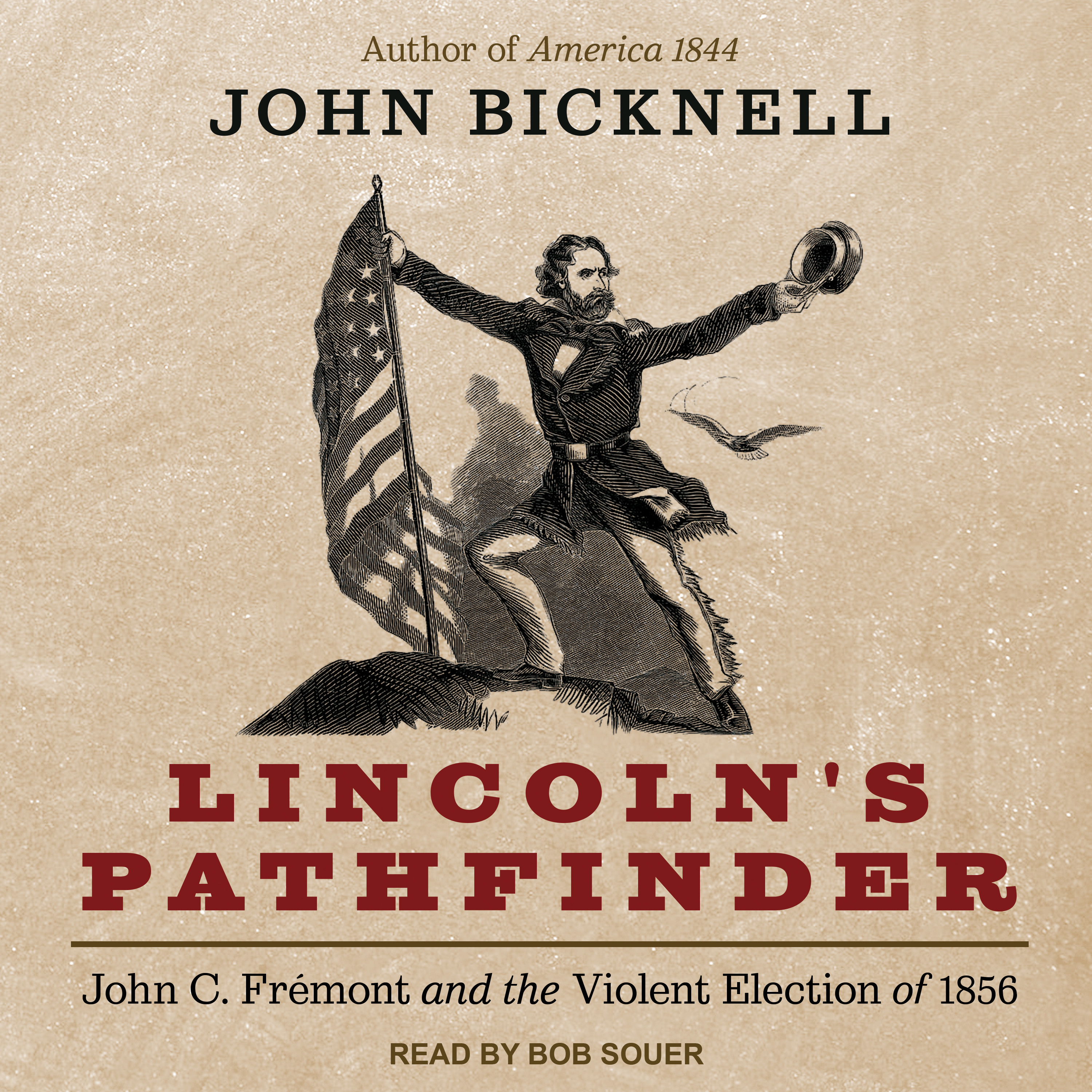 Printable Lincoln's Pathfinder: John C. Fremont and the Violent Election of 1856 Audiobook Cover Art