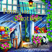 Familiar Motives Audiobook, by Delia James