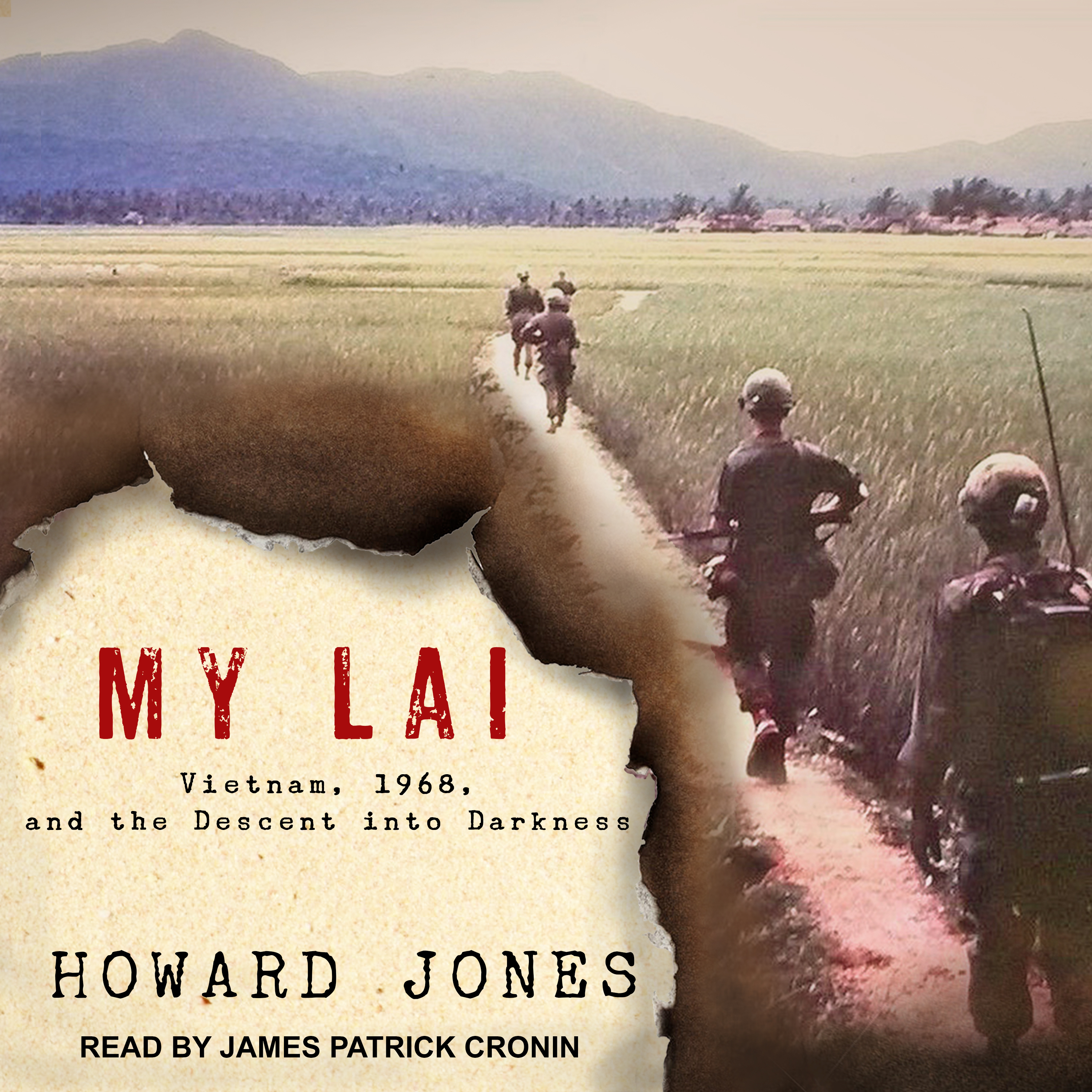 Printable My Lai: Vietnam, 1968, and the Descent into Darkness Audiobook Cover Art