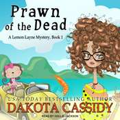Prawn of the Dead Audiobook, by Dakota Cassidy