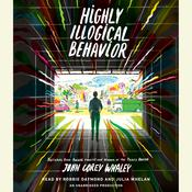 Highly Illogical Behavior, by John Corey Whaley