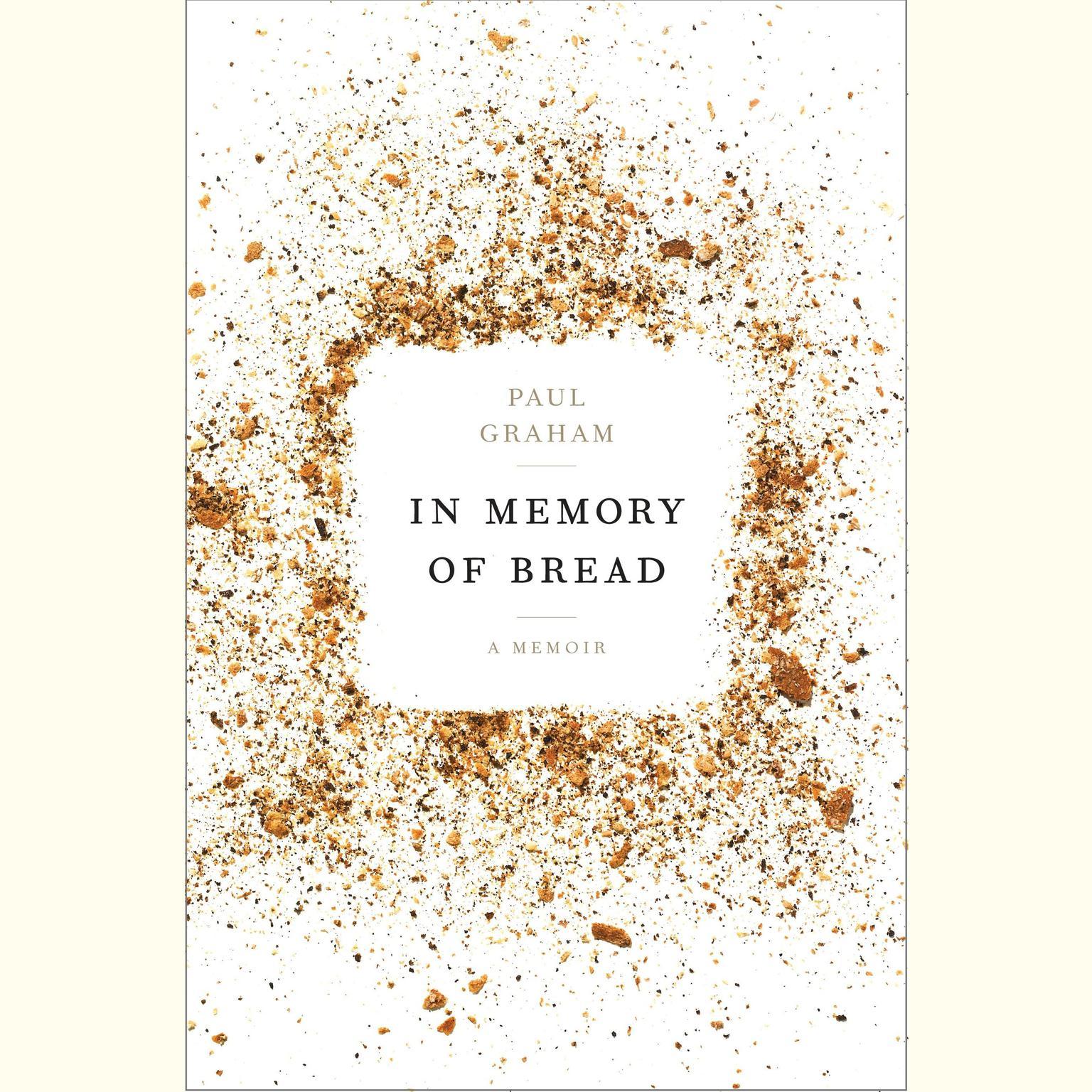 Printable In Memory of Bread: A Memoir Audiobook Cover Art