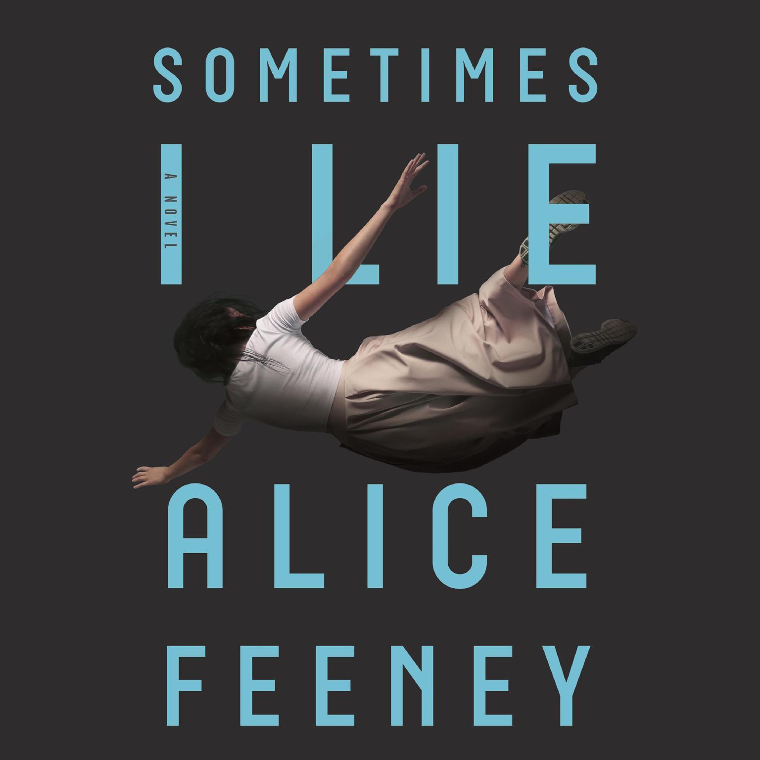 Printable Sometimes I Lie: A Novel Audiobook Cover Art