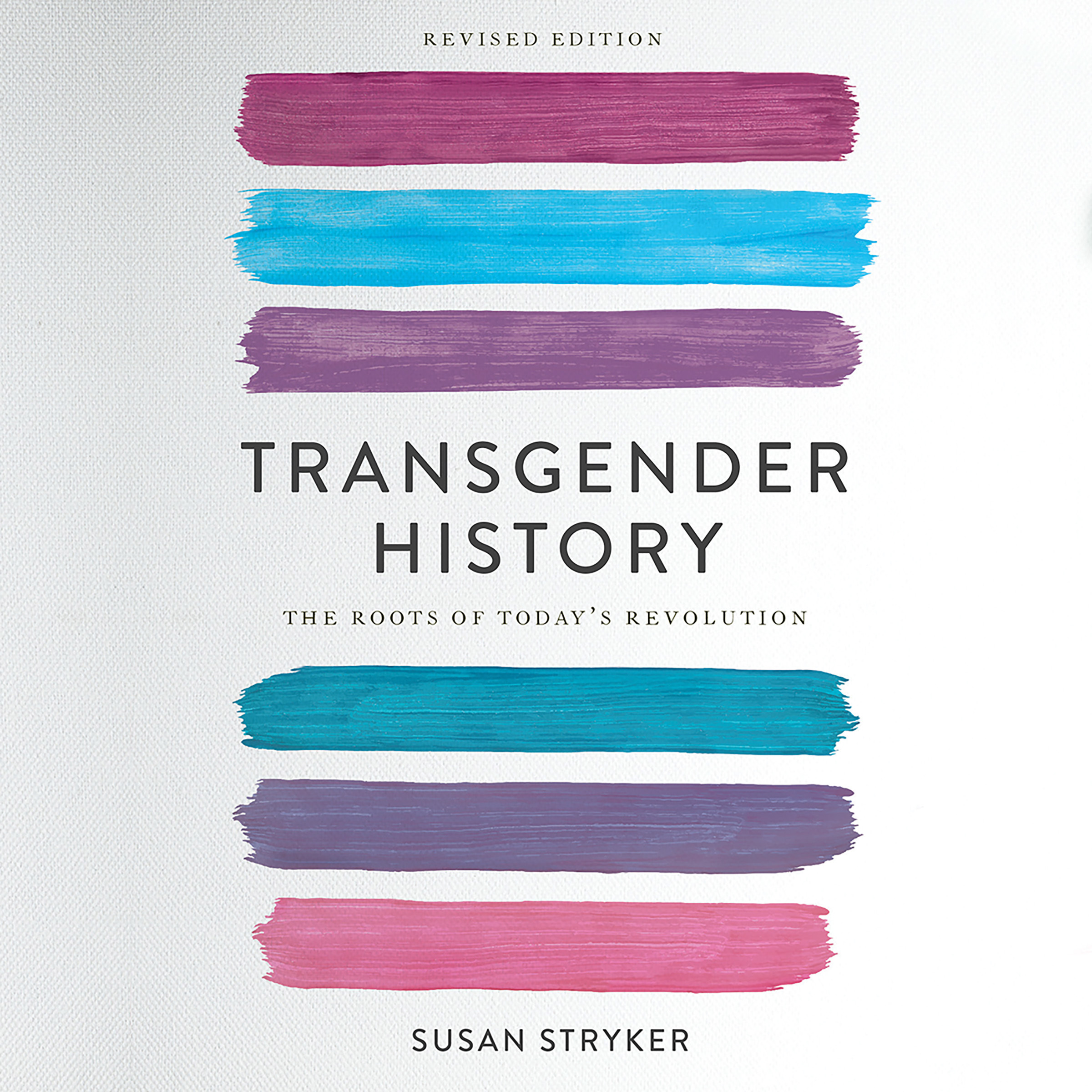 Printable Transgender History, second edition: The Roots of Today's Revolution Audiobook Cover Art