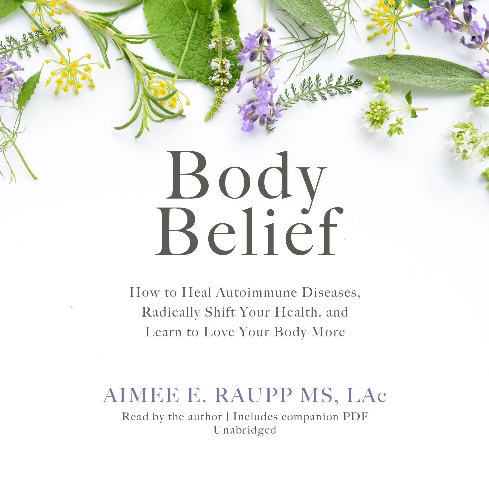 Printable Body Belief: How to Heal Autoimmune Diseases, Radically Shift Your Health, and Learn to Love Your Body More Audiobook Cover Art
