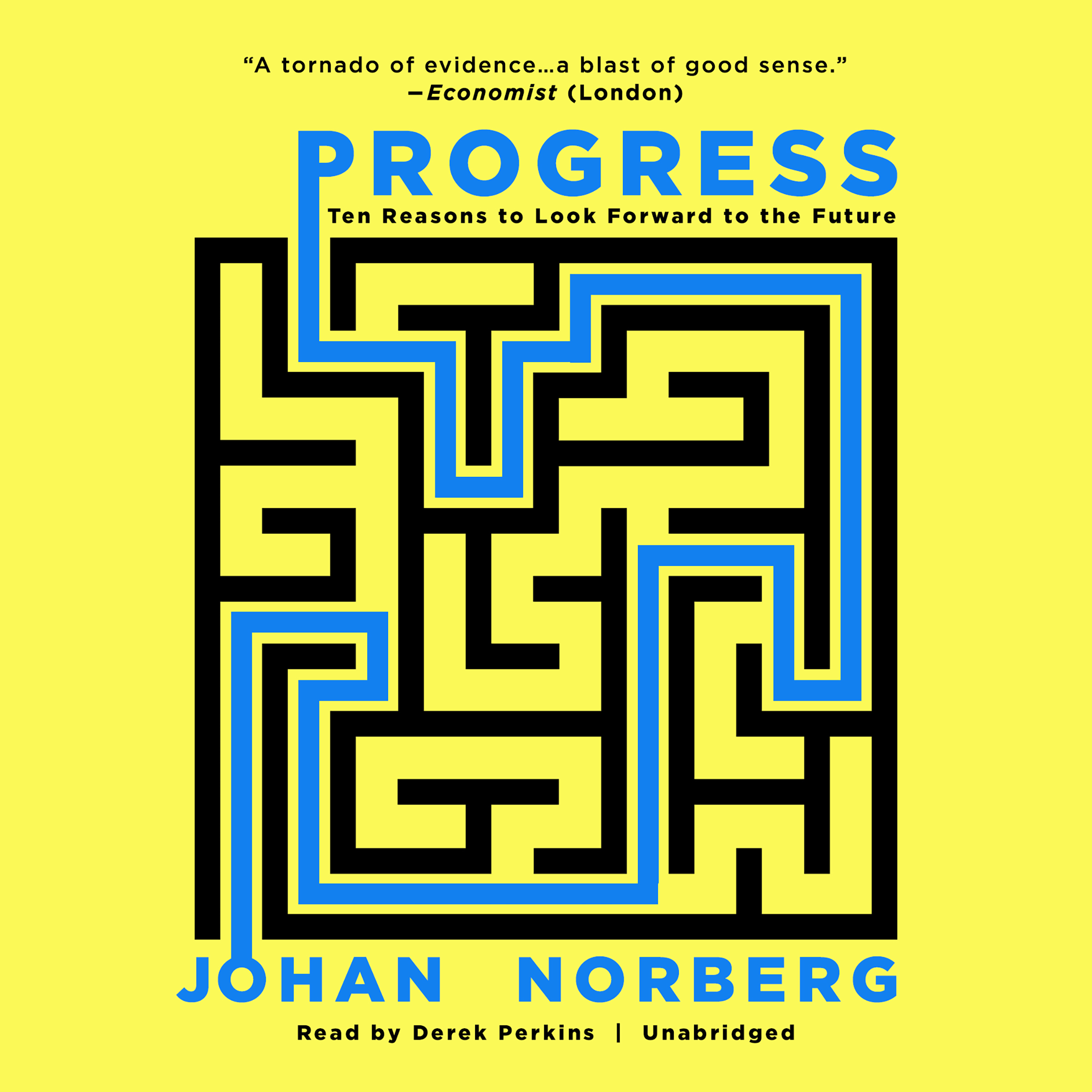 Printable Progress: Ten Reasons to Look Forward to the Future Audiobook Cover Art