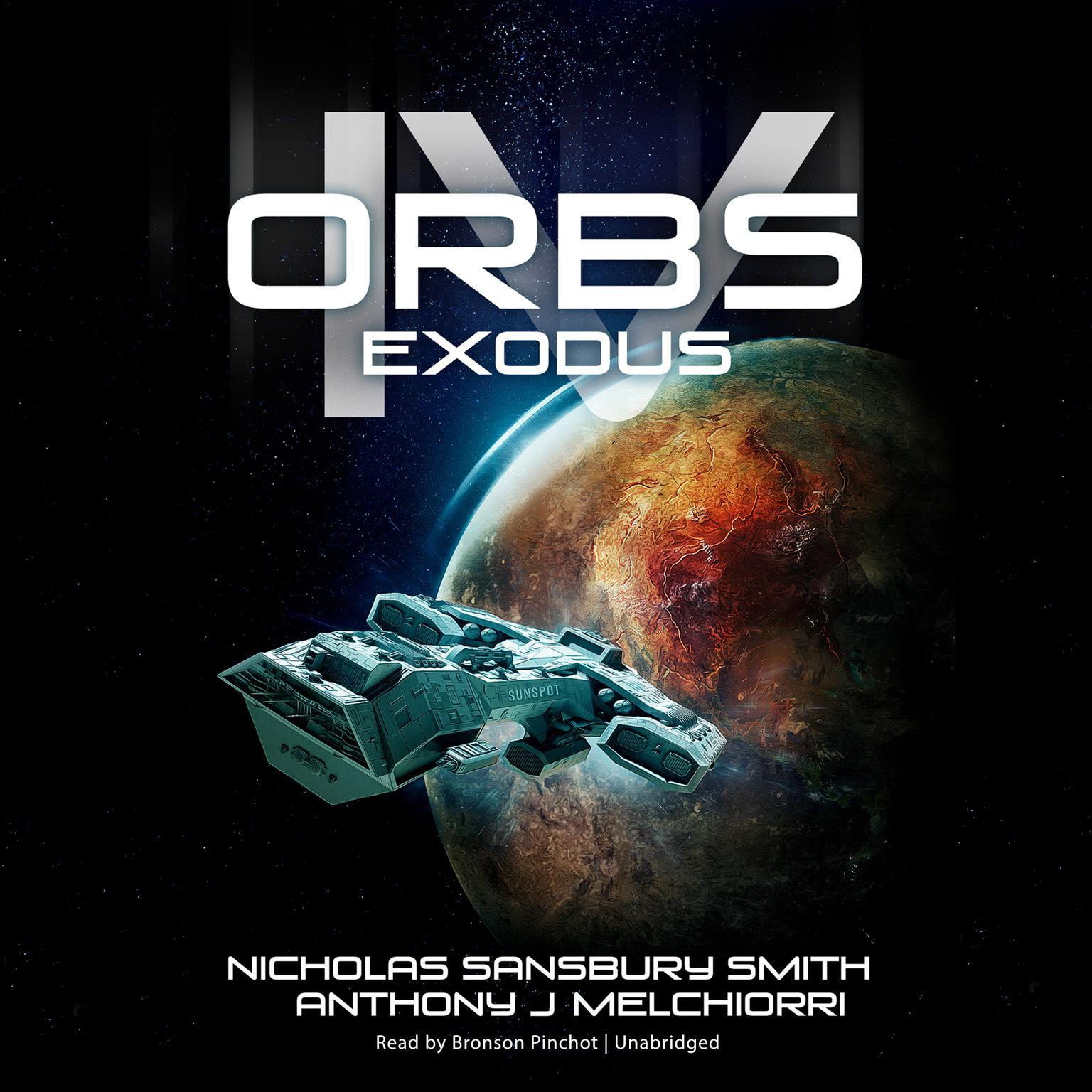 Orbs IV: Exodus Audiobook, by Nicholas Sansbury Smith