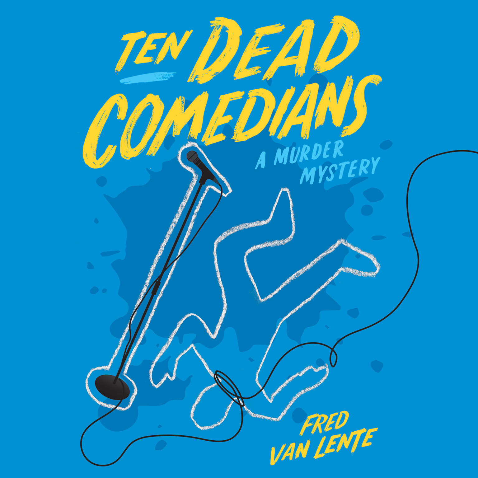 Printable Ten Dead Comedians: A Murder Mystery Audiobook Cover Art