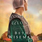 Home All Along Audiobook, by Beth Wiseman, Beth Wiseman