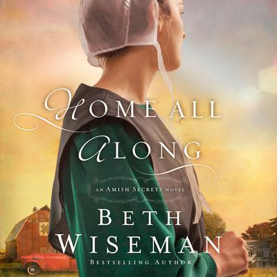 Home All Along Audiobook, by Beth Wiseman