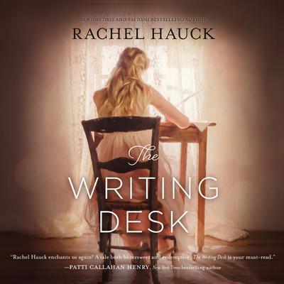 The Writing Desk Audiobook, by Rachel Hauck