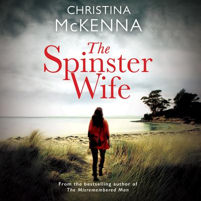 The Spinster Wife Audiobook, by Christina McKenna