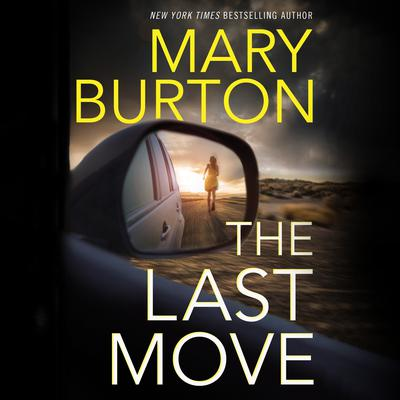 The Last Move Audiobook, by Mary Burton