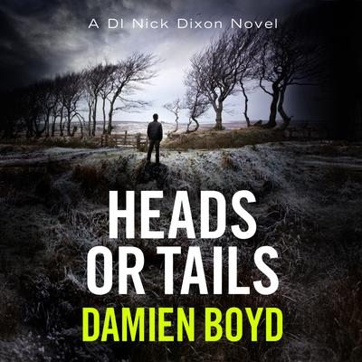 Heads or Tails Audiobook, by Damien Boyd
