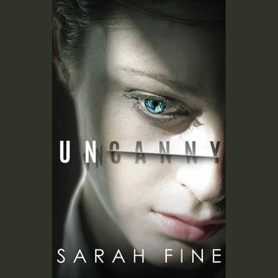 Uncanny Audiobook, by Sarah Fine