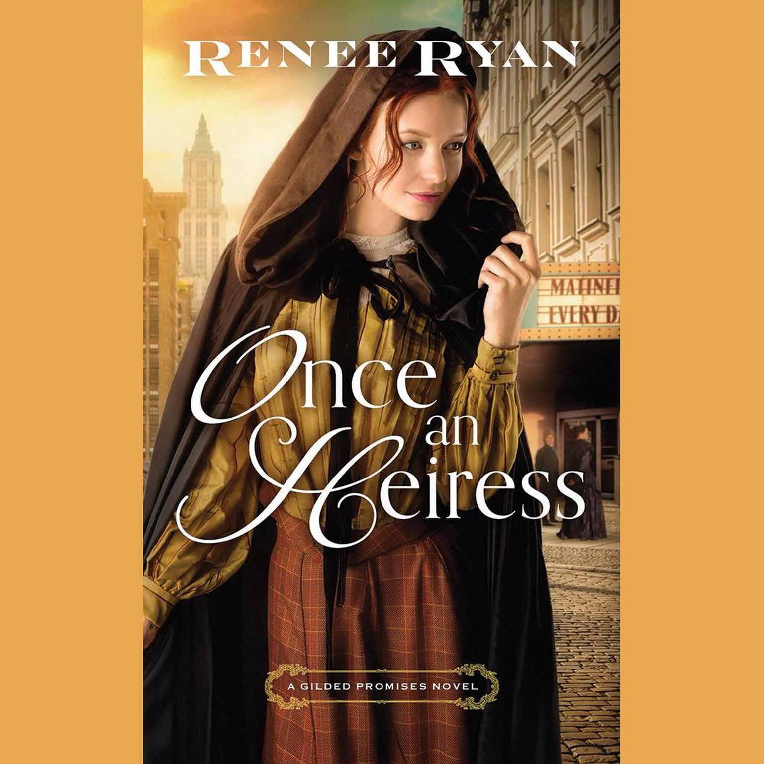 Once an Heiress Audiobook, by Renee Ryan