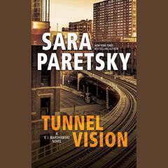 Tunnel Vision Audiobook, by Sara Paretsky