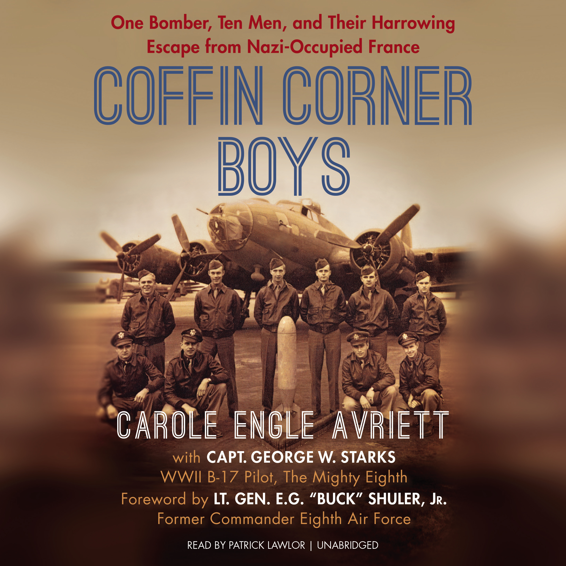 Printable Coffin Corner Boys: One Bomber, Ten Men, and Their Harrowing Escape from Nazi-Occupied France Audiobook Cover Art