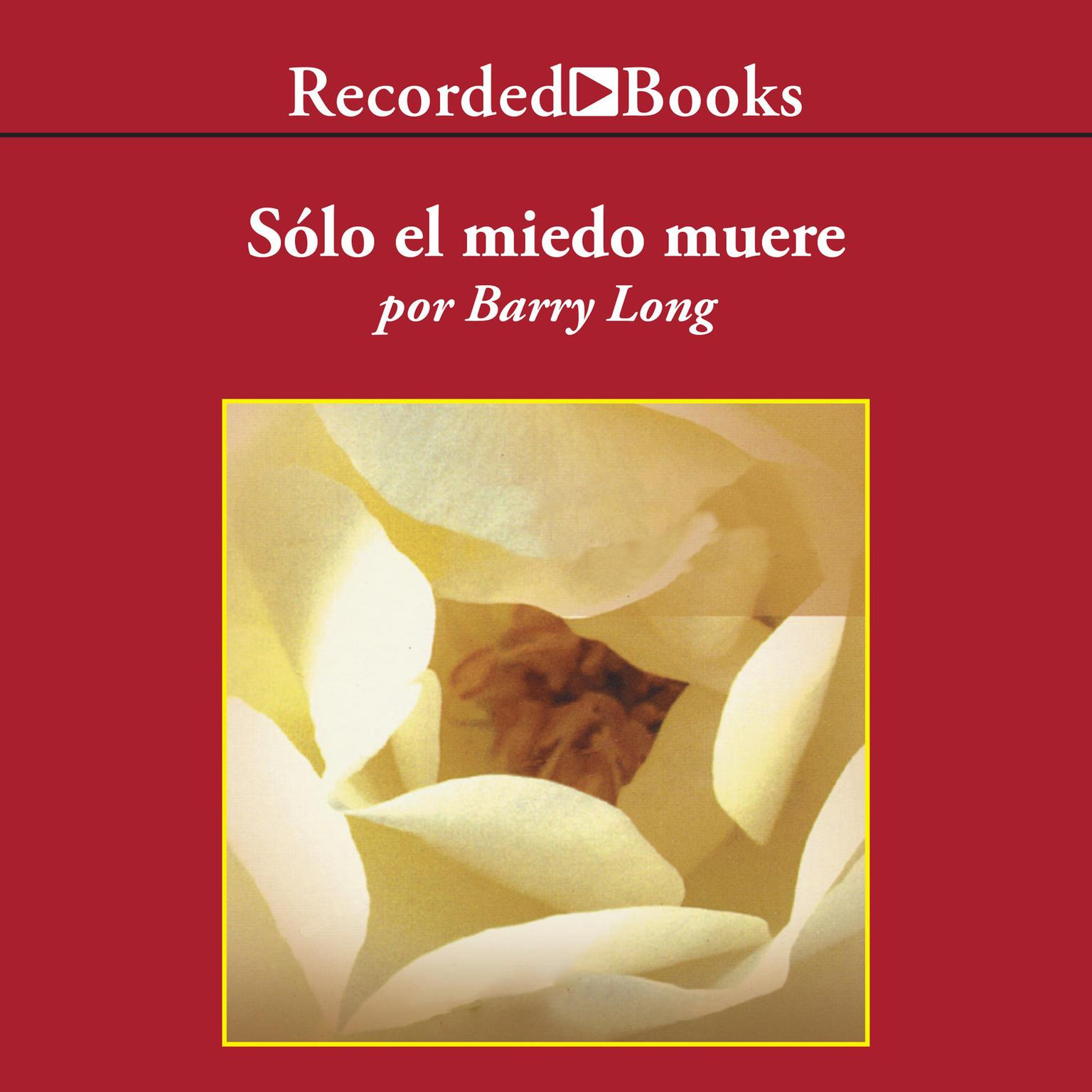 Printable Solo el miedo muere (Only Fear Dies) Audiobook Cover Art