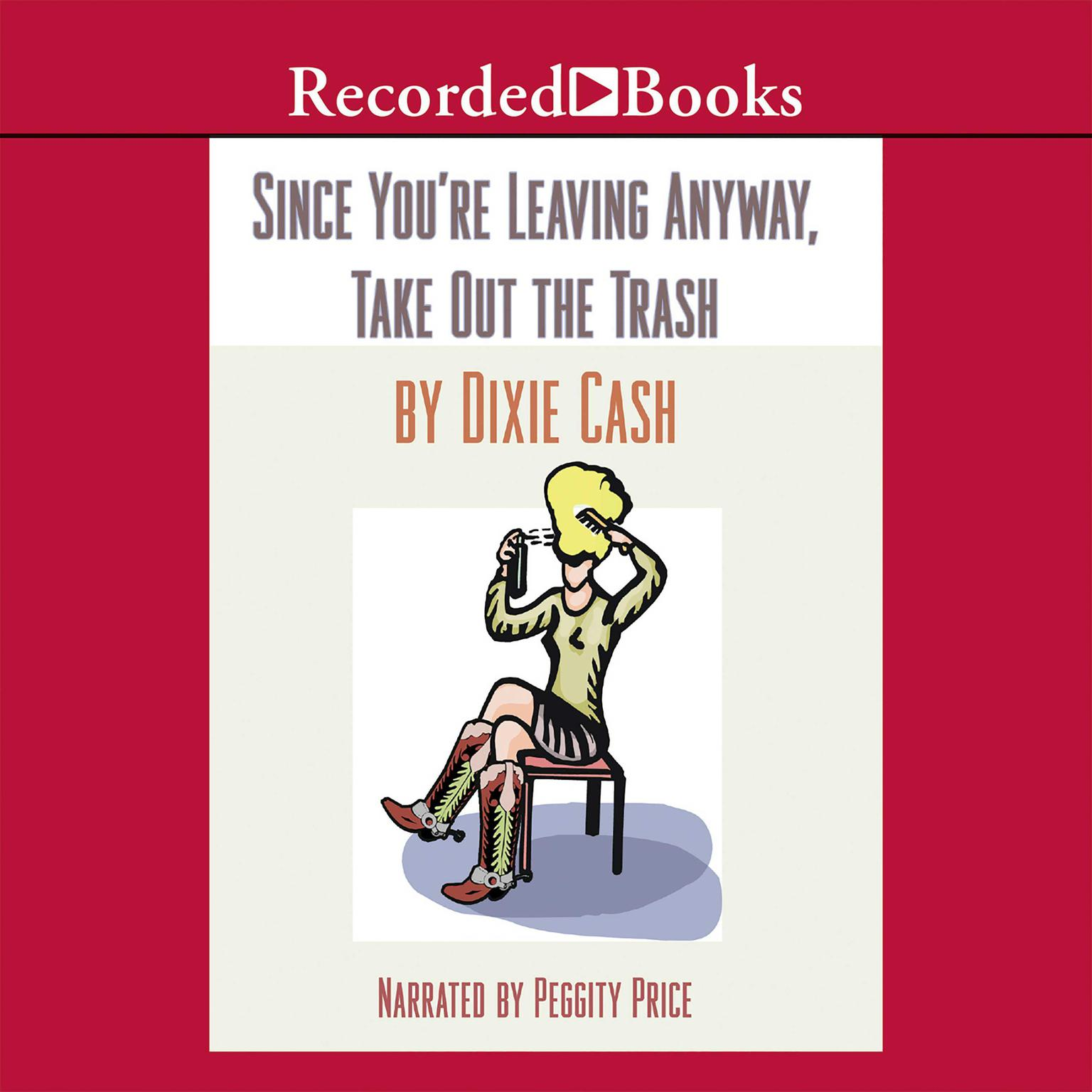 Printable Since You're Leaving Anyway, Take Out the Trash Audiobook Cover Art