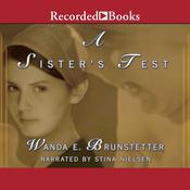 A Sisters Test Audiobook, by Wanda E. Brunstetter