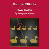 Slow Dollar Audiobook, by Margaret Maron