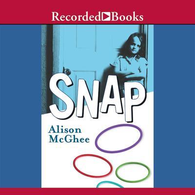 Snap Audiobook, by Alison McGhee