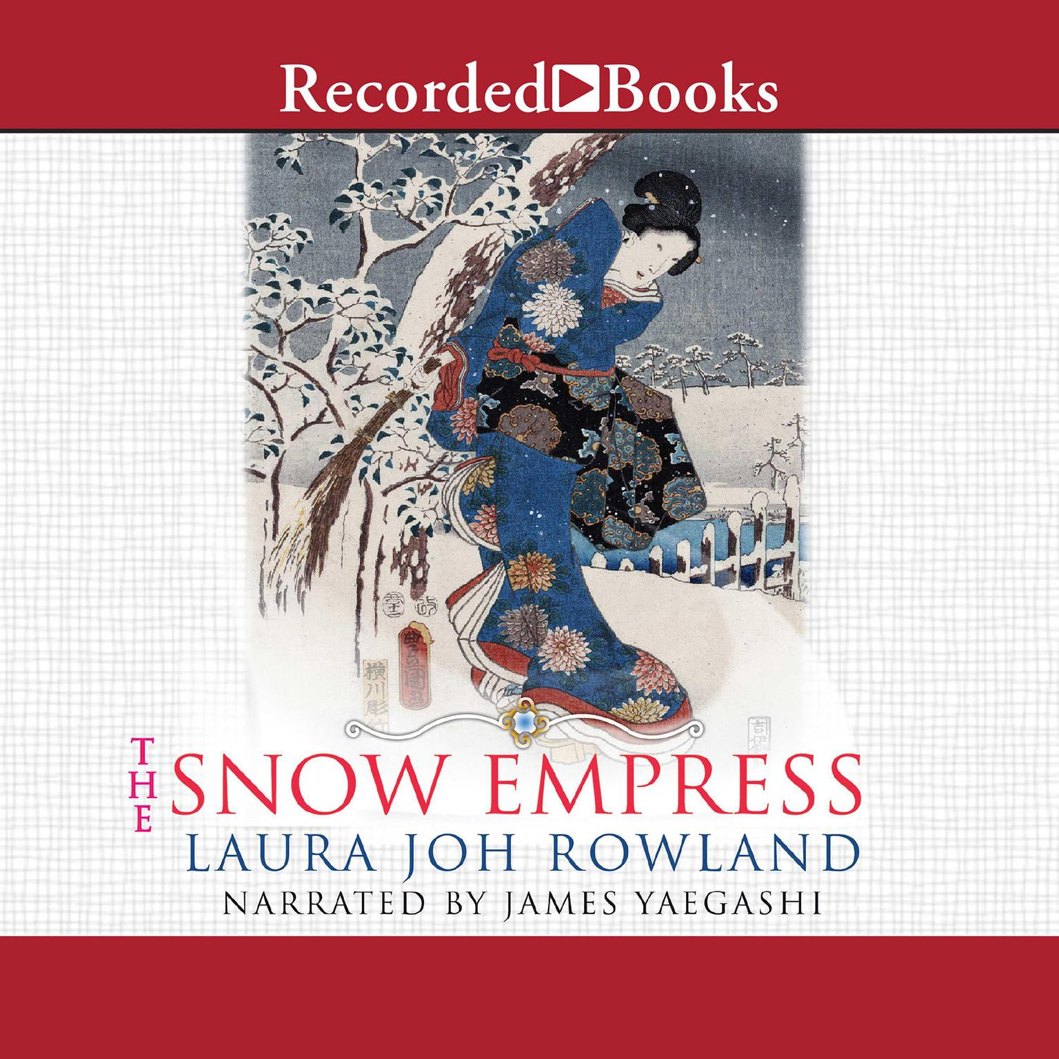 Printable The Snow Empress: A Thriller Audiobook Cover Art