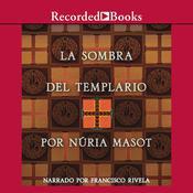 La Sombra del Templario Audiobook, by Núria Masot
