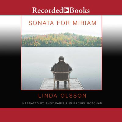 Sonata for Miriam: A Novel Audiobook, by Linda Olsson