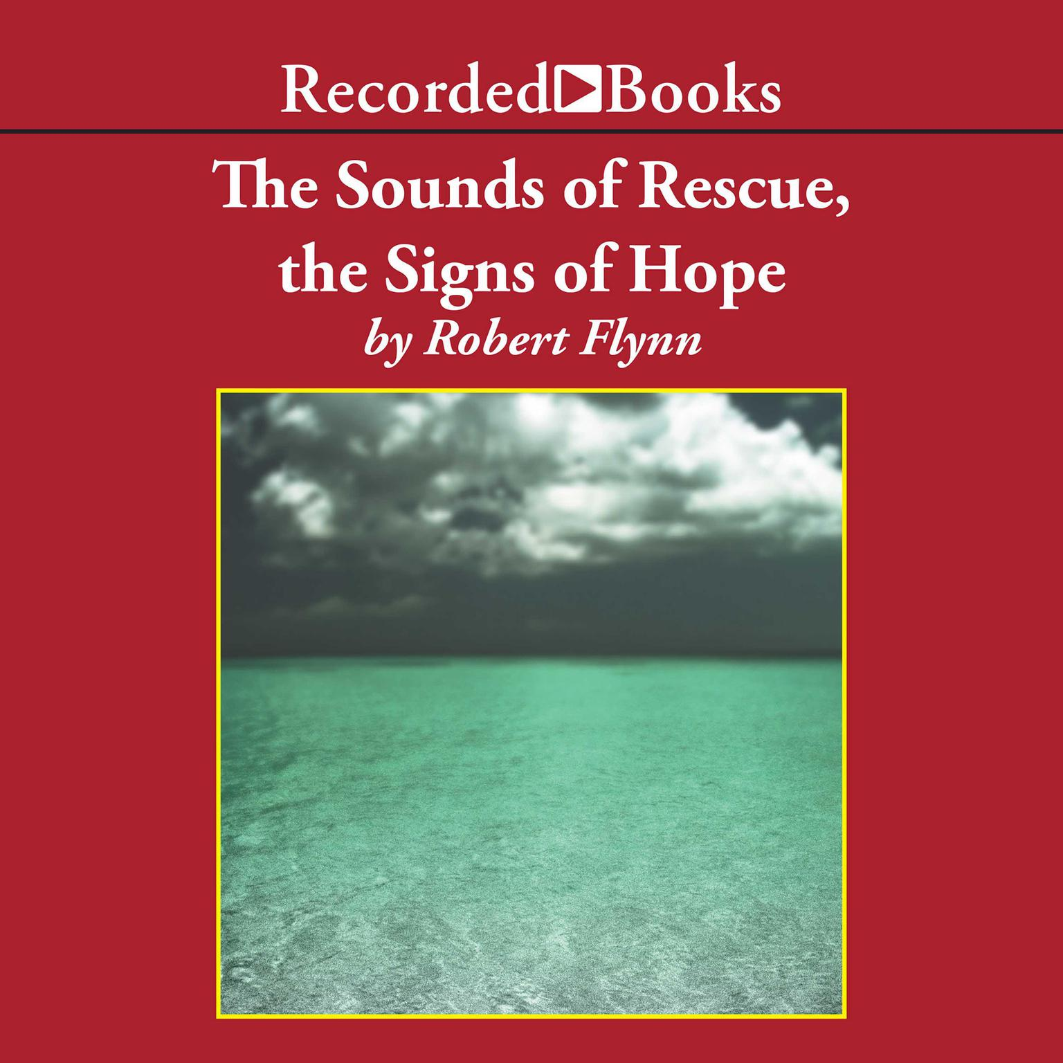 Printable The Sounds of Rescue, The Signs of Hope Audiobook Cover Art