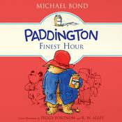 Paddington's Finest Hour Audiobook, by Michael Bond