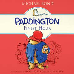 Paddingtons Finest Hour Audiobook, by Michael Bond