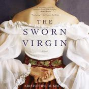 The Sworn Virgin: A Novel Audiobook, by Kristopher Dukes