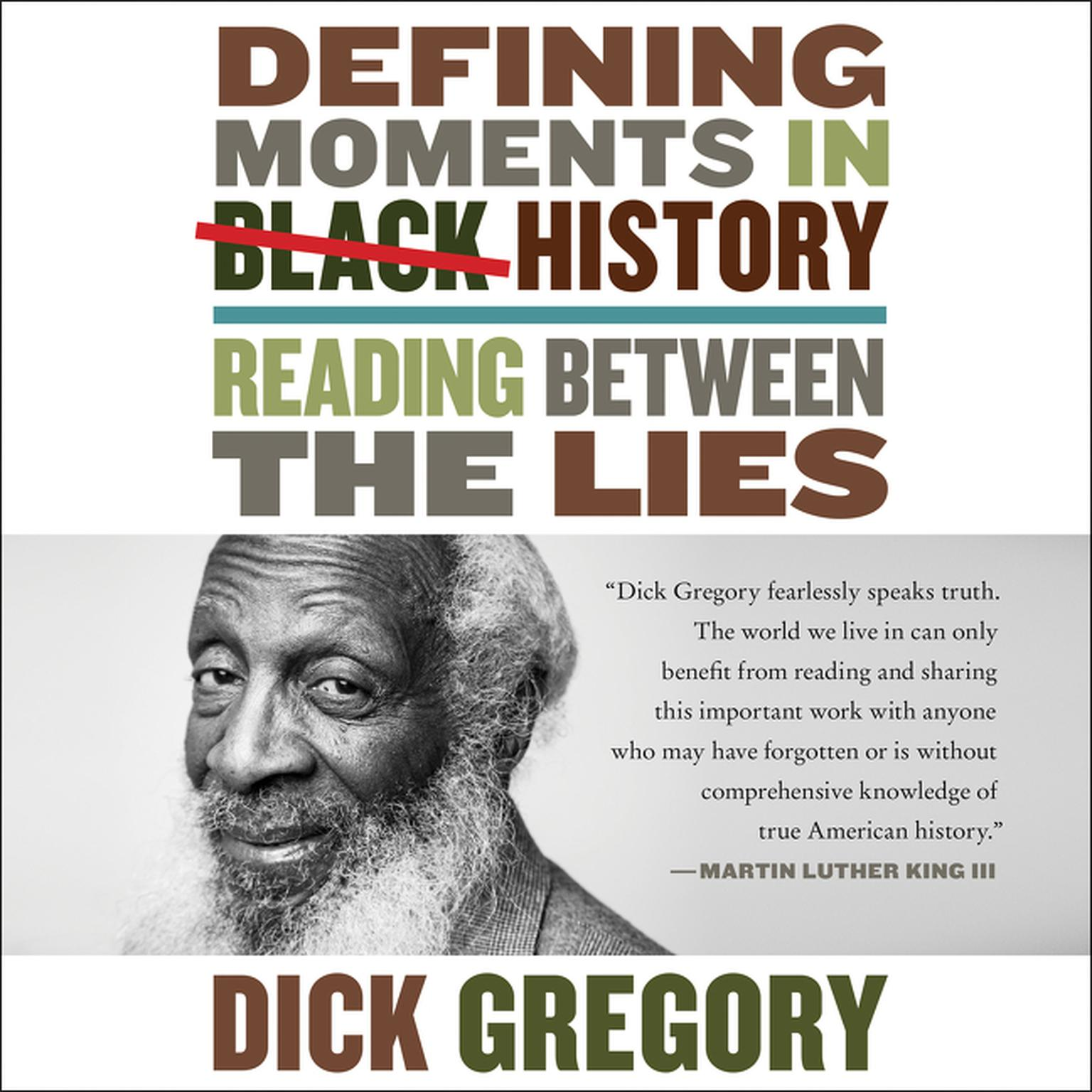 Printable Defining Moments in Black History: Reading Between the Lies Audiobook Cover Art