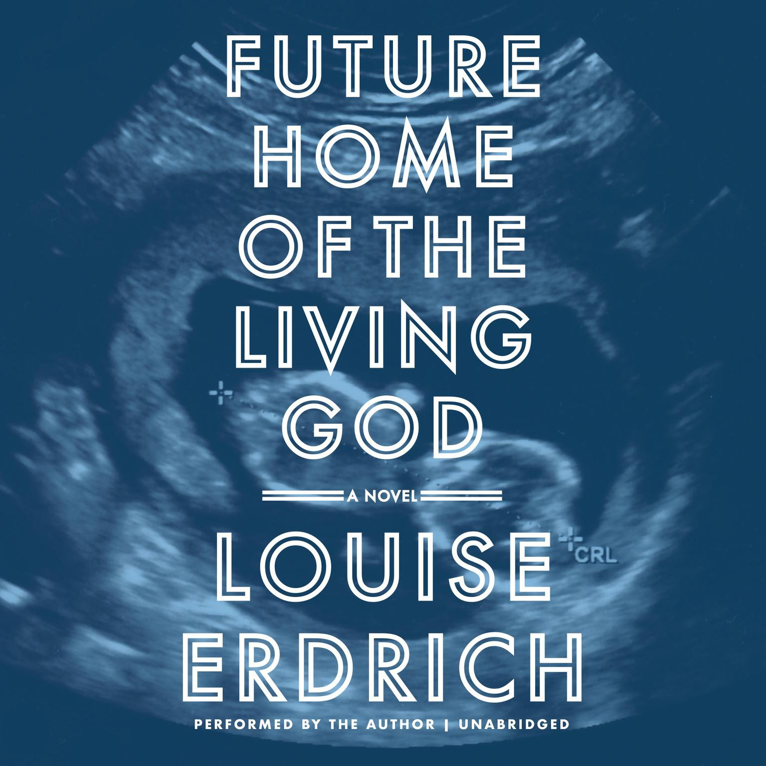 Printable Future Home of the Living God: A Novel Audiobook Cover Art