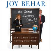 The Great Gasbag Audiobook, by Joy Behar