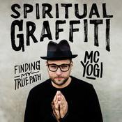 Spiritual Graffiti: Finding My True Path Audiobook, by MC YOGI