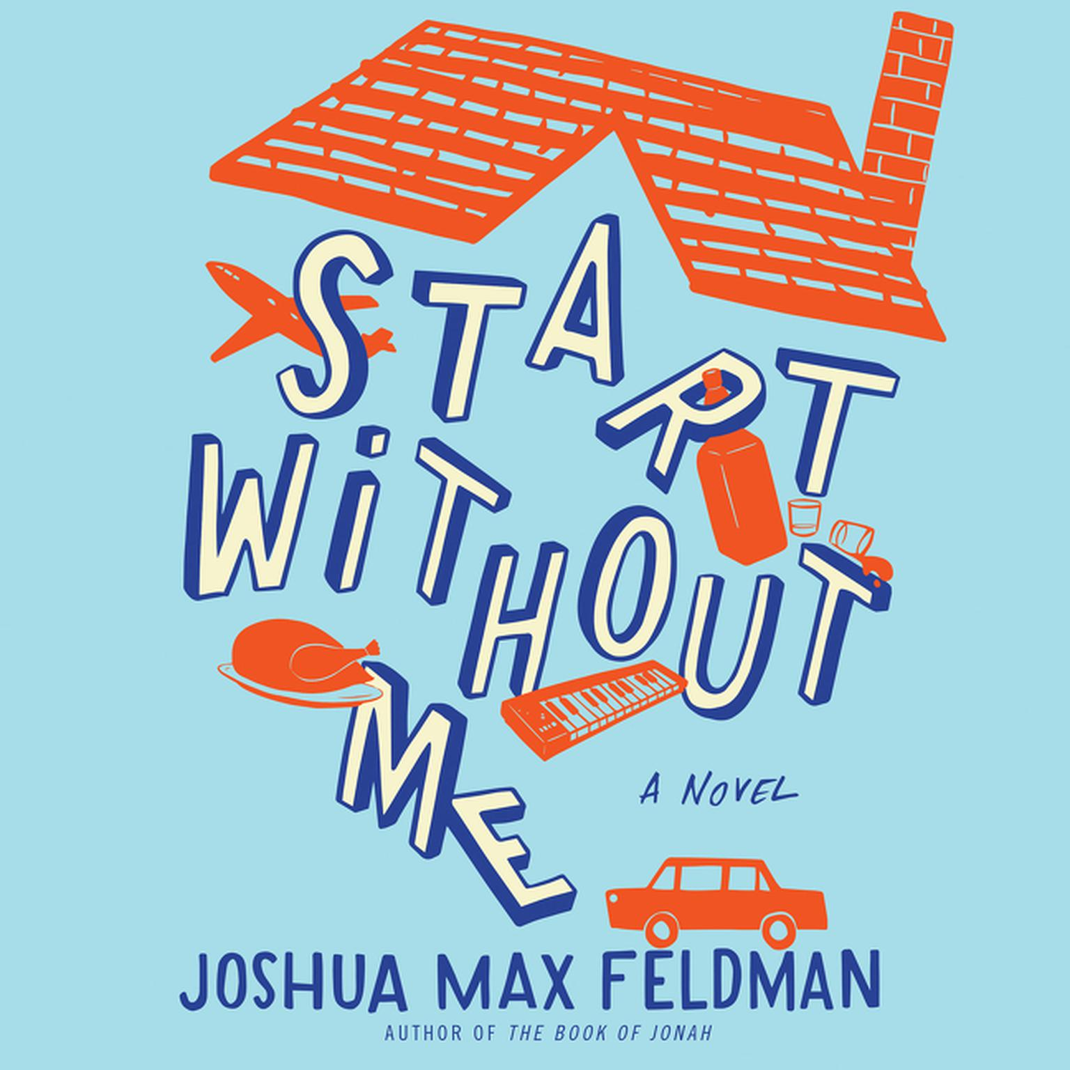 Printable Start without Me: A Novel Audiobook Cover Art