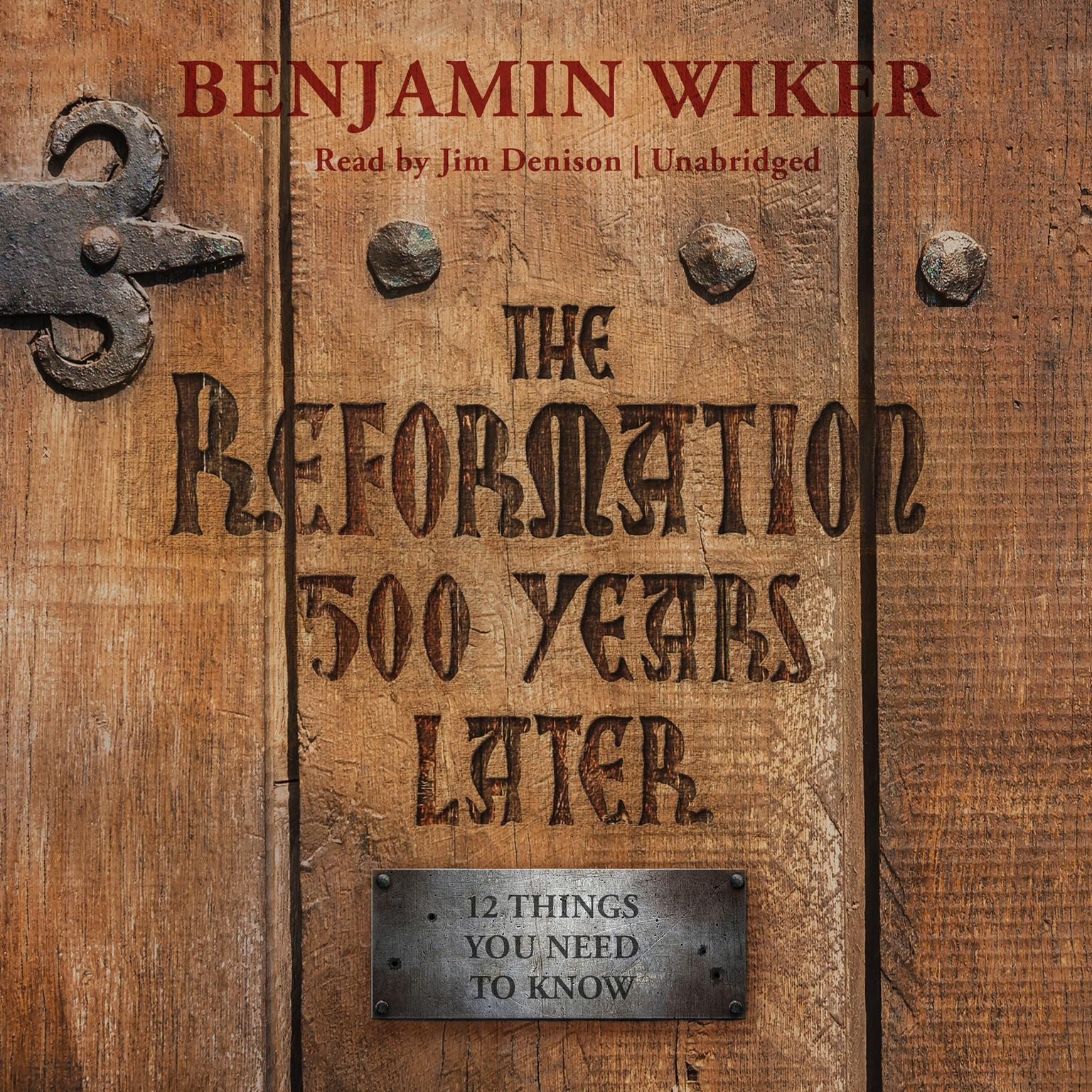 Printable The Reformation 500 Years Later: 12 Things You Need to Know Audiobook Cover Art