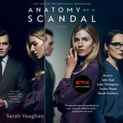 Anatomy of a Scandal: A Novel Audiobook, by Sarah Vaughan