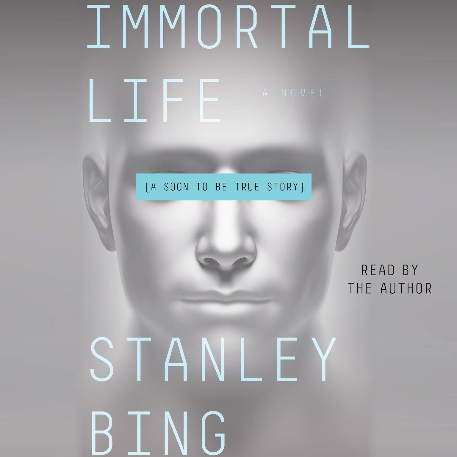 Printable Immortal Life: A Soon To Be True Story Audiobook Cover Art