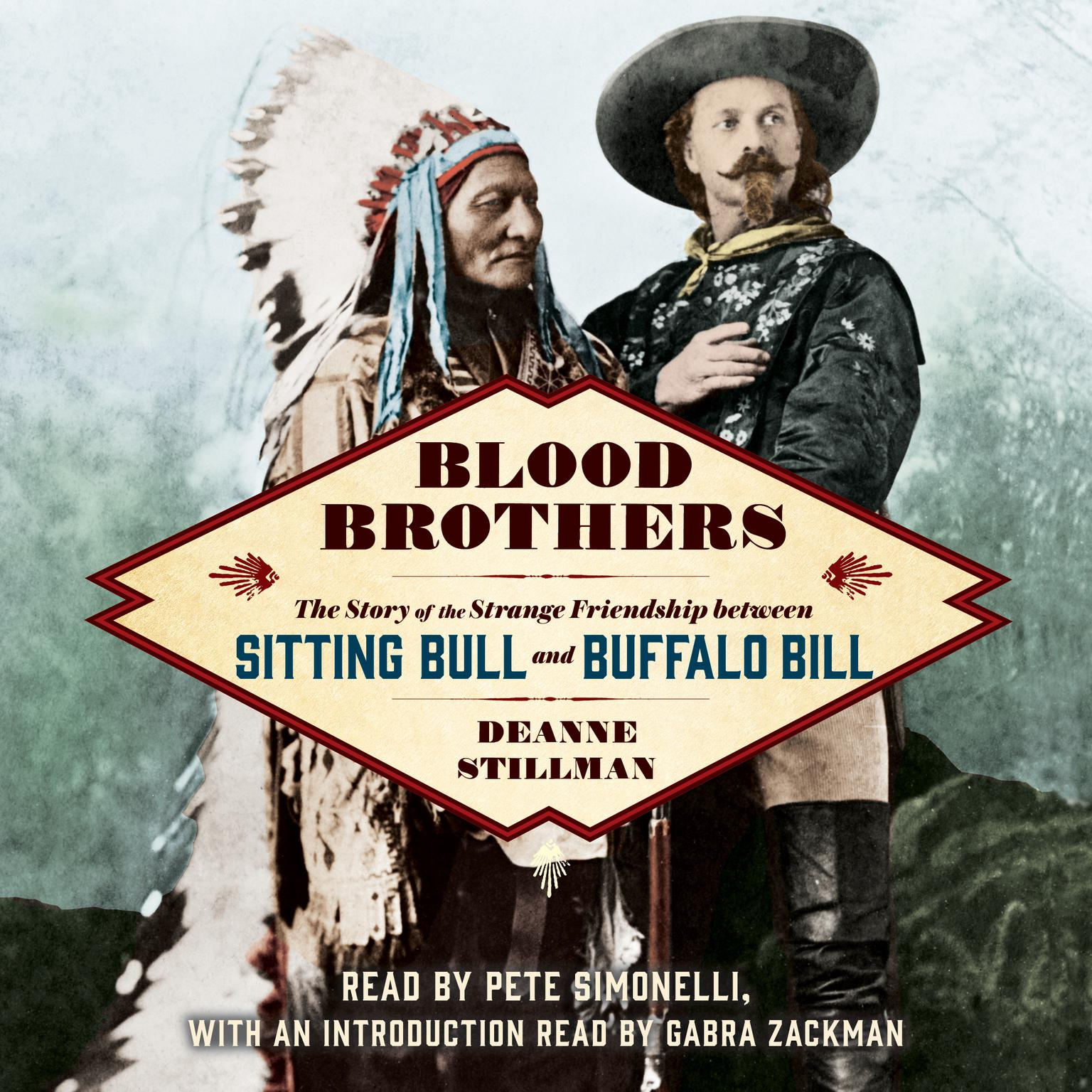 Printable Blood Brothers: The Story of the Strange Friendship between Sitting Bull and Buffalo Bill Audiobook Cover Art