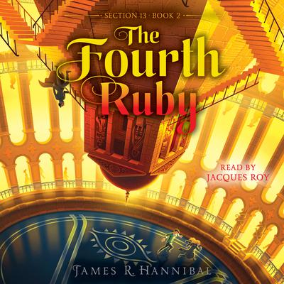 The Fourth Ruby Audiobook, by James R. Hannibal