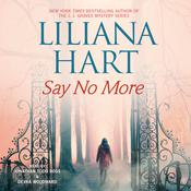 Say No More Audiobook, by Liliana Hart