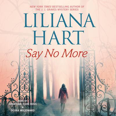 Say No More Audiobook, by Liliana Hart