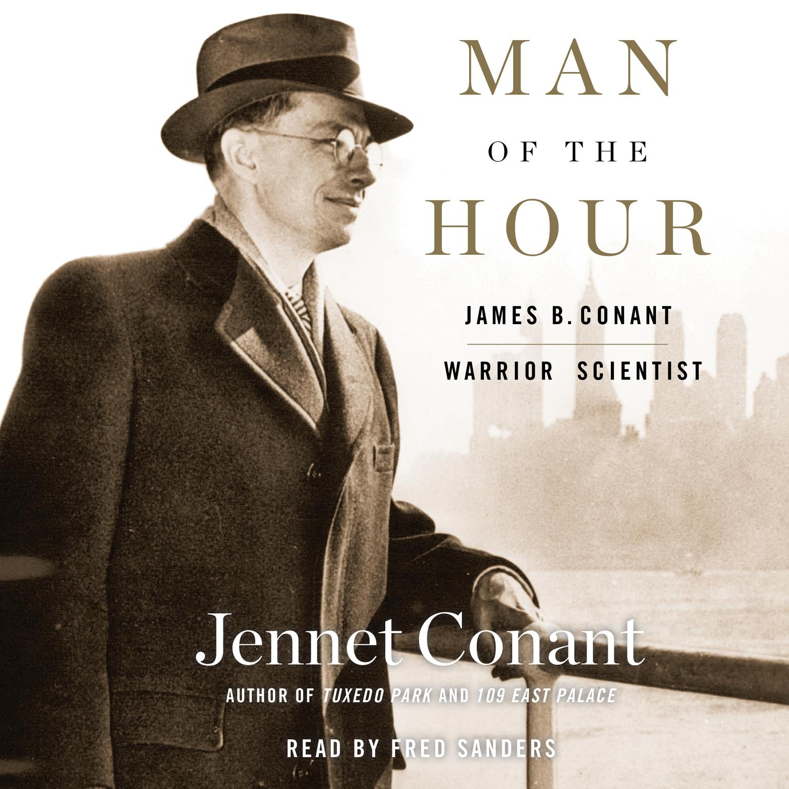 Printable Man of the Hour: James B. Conant, Warrior Scientist Audiobook Cover Art