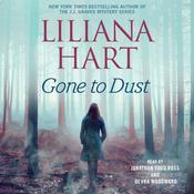Gone to Dust Audiobook, by Liliana Hart|