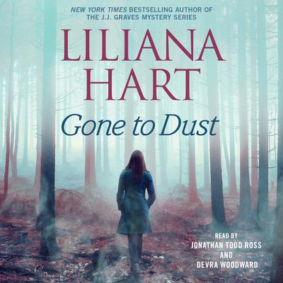 Gone to Dust Audiobook, by Liliana Hart