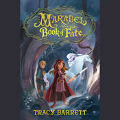Marabel and the Book of Fate Audiobook, by Tracy Barrett